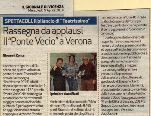 """Rassegna da applausi Il """"Ponte Vecio"""" a Verona – Il Giornale di Vicenza"""